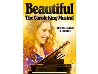 Beautiful, The Carole King Musical. The musical of a lifetime.