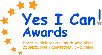 Yes I Can! Awards. Honoring Children and Youth Who Shine. Council for Exceptional Children.