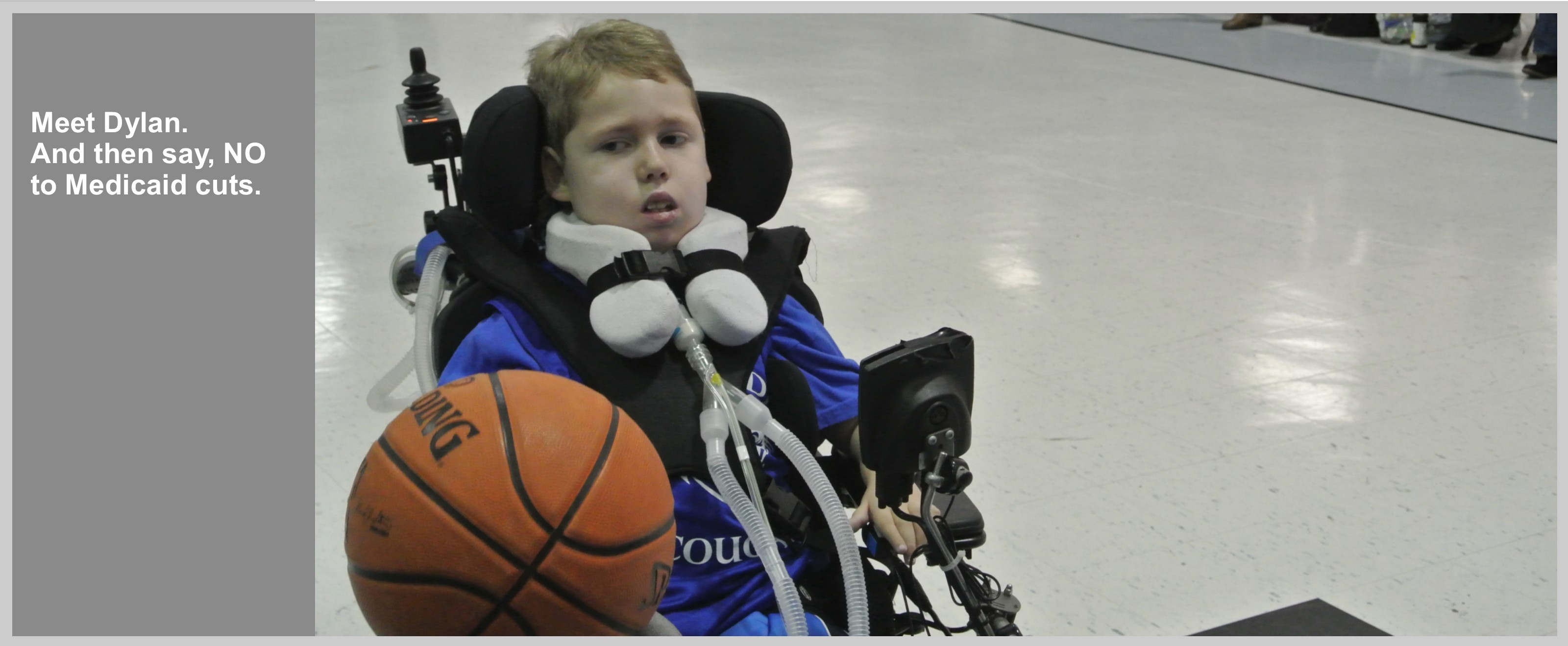 Meet Dylan. And then say, NO to Medicaid cuts. Image of Dylan playing wheelchair basketball.