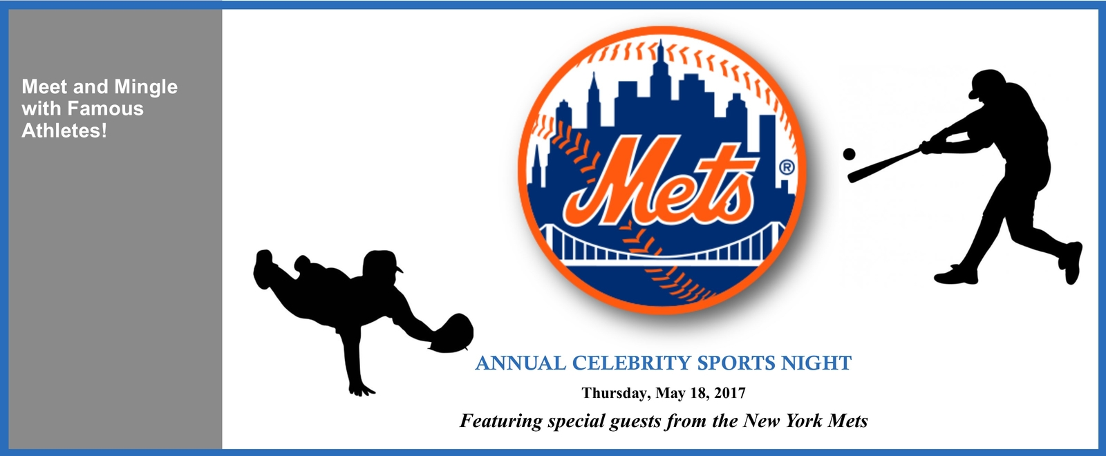 Annual Celebrity Sports Night, May 18, 2017. Featuring guests from the NY Mets.