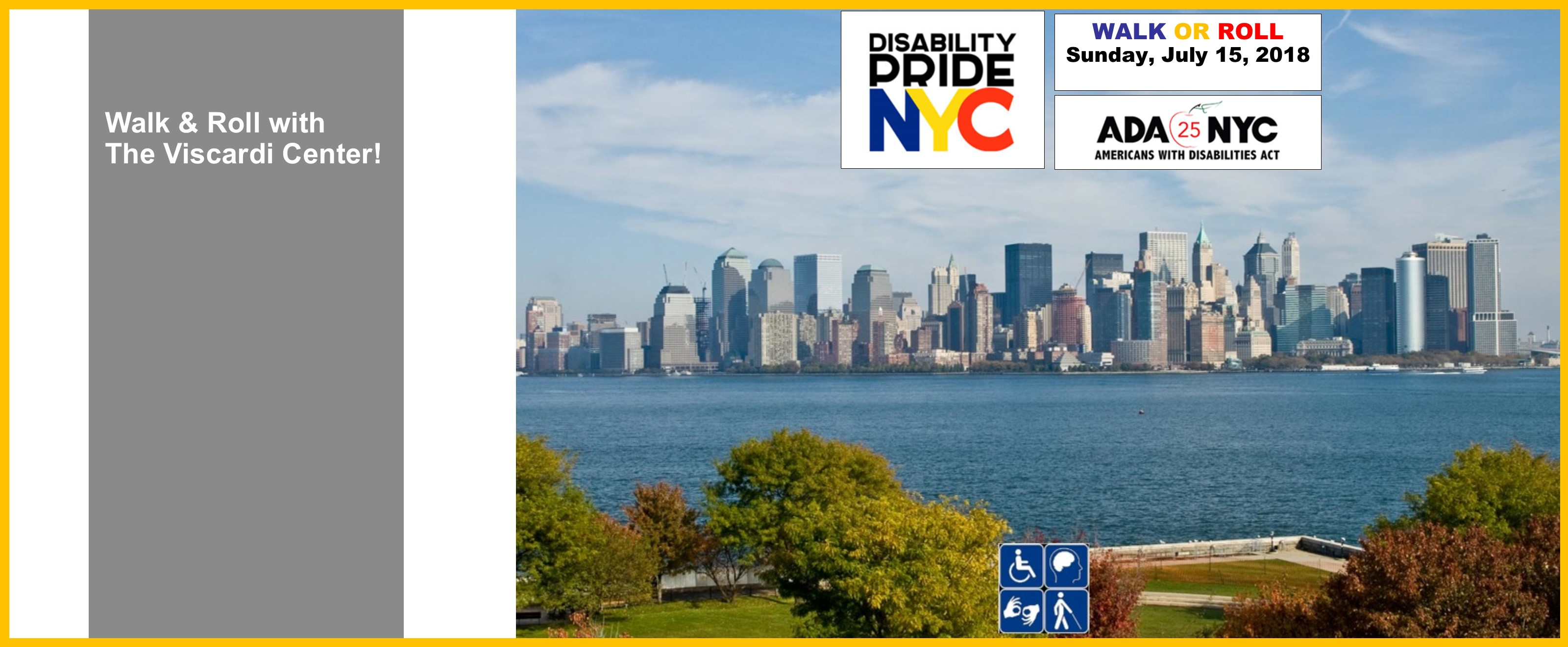 Walk & Roll with The Viscardi Center at this year's Disability Pride Parade on Sunday, July 15.