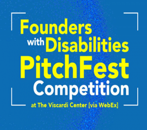Founders with Disabilities PitchFest Competition
